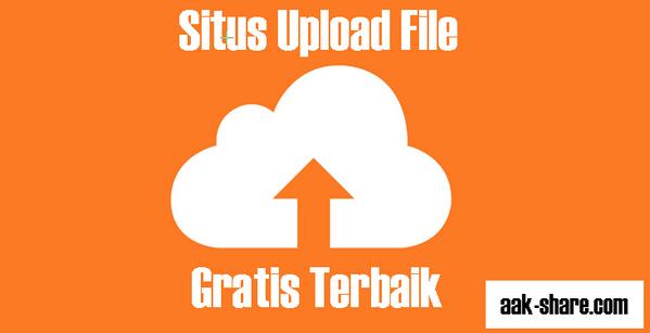 15 Situs Upload File Gratis Terbaik