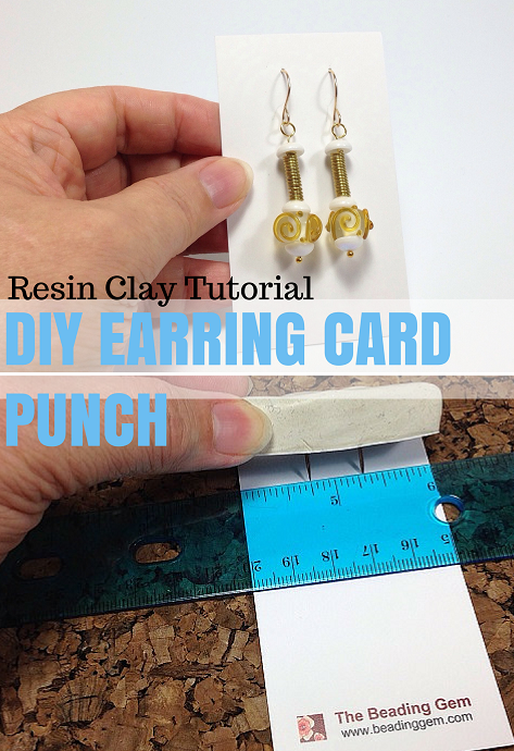 Resin Clay Earring Card Punch Tutorial The Beading Gem S