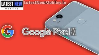Google Pixel X Leaks
