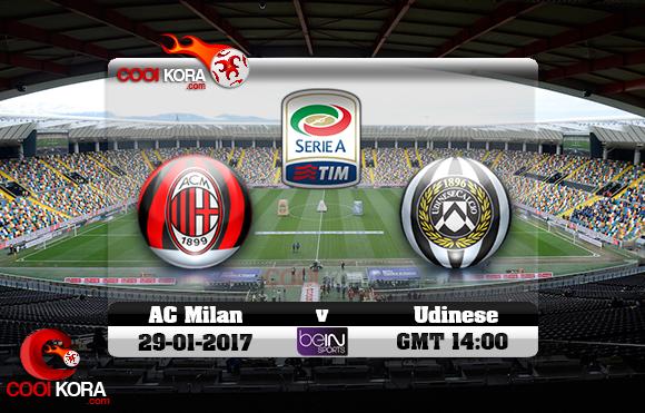 مشاهدة مباراة أودينيزي وميلان اليوم 29-1-2017 في الدوري الإيطالي
