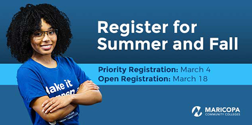 Image of a student smiling at camera.  Text: Register for Summer and Fall.  🗓️ Priority Registration for current students begins March 4 🗓️ Open Registration begins March 18