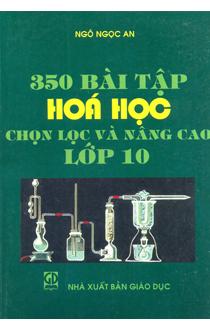 350 bài tập hóa học lớp 10 điển hình và nâng cao