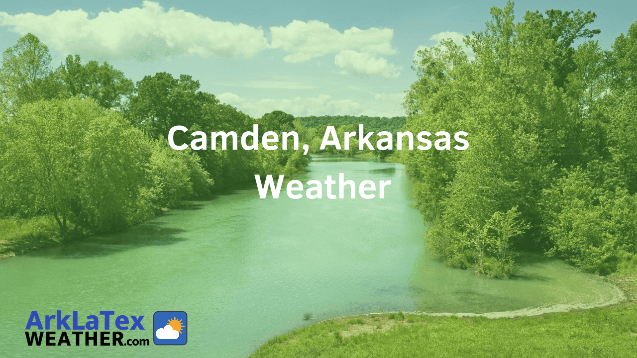 Camden, Arkansas, Weather Forecast, Ouachita County, Camden weather, ArkLaTexWeather.com, OuachitaNews.com