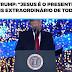 """Em mensagem de Natal, Trump diz que Jesus é """"o presente mais extraordinário de todos"""""""