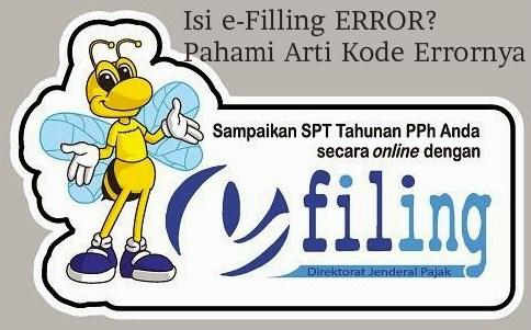 Mengatasi Error Pada Pelaporan Pajak Online Lewat e-Filling dengan Memahami Arti Kode Error