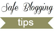 Safe Blogging Tips
