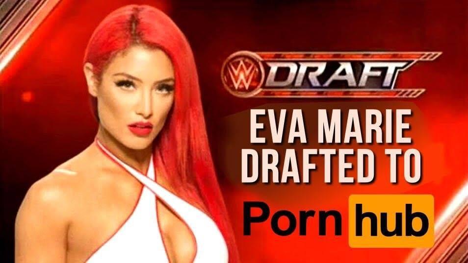 Eva Marie Porn - Eva Marie drafted to Pornhub