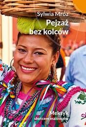 http://lubimyczytac.pl/ksiazka/3783924/pejzaz-bez-kolcow-meksyk-sloncem-malowany