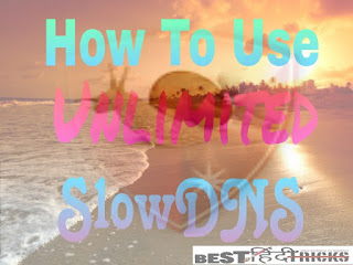Slowdns Unlimited trick