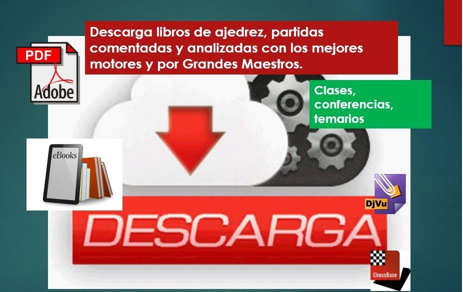 ajedrezesmimundo: DESCARGA DE LIBROS (pdf, ebook, djvu