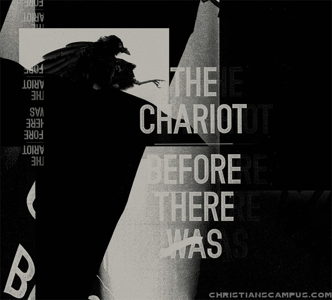 The Chariot - Before There Was 2011 English Christian Album Download