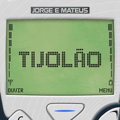 Jorge e Mateus - Tijolão (Ao Vivo)
