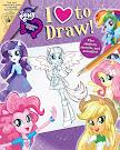 My Little Pony Equestria Girls: I Love to Draw Books