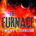 Interview with Timothy S. Johnston, author of The Furnace and Giveaway - December 23, 2013