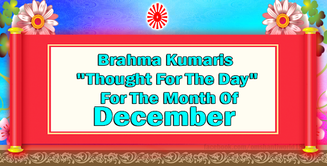 Thought For The Day for the Month of December