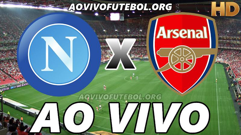Napoli x Arsenal Ao Vivo Hoje em HD