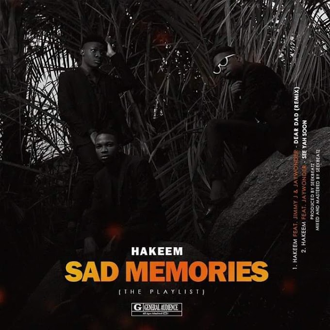 Hakeem - Sad Memories (the playlist)