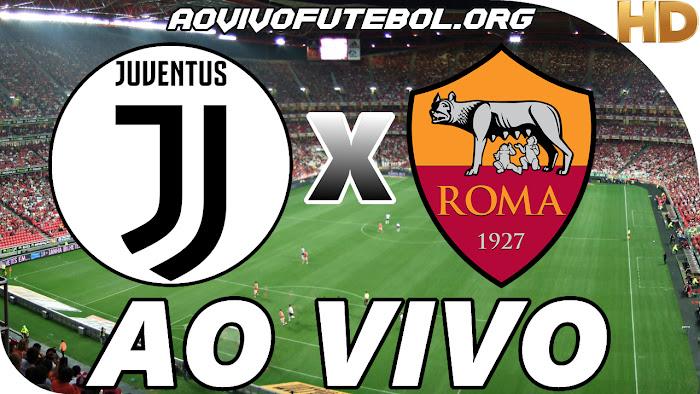 Assistir Juventus x Roma Ao Vivo