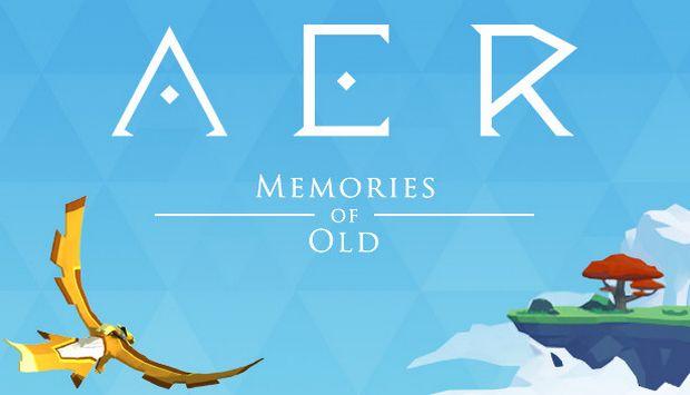 AER MEMORIES OF OLD TÉLÉCHARGEMENT GRATUIT