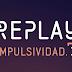 """REPLAY sigue de aniversario presentando """"IMPULSIVIDAD"""""""