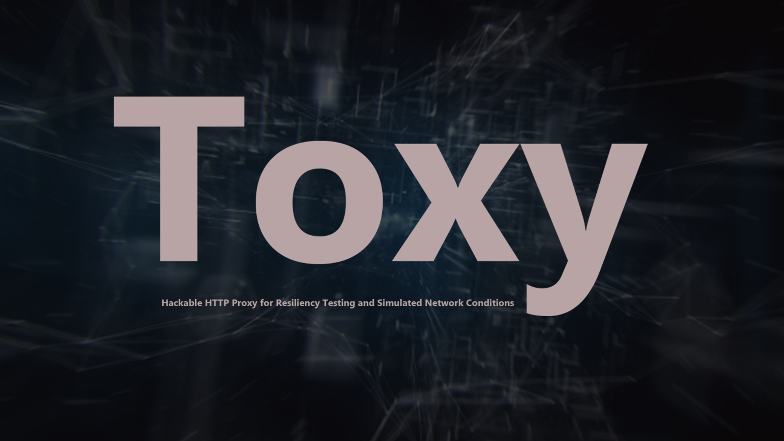 Toxy - Hackable HTTP Proxy for Resiliency Testing and Simulated Network Conditions