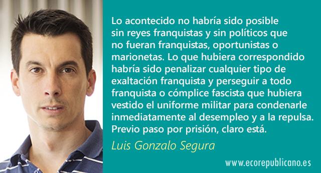 De esos franquistas que dirigen las Fuerzas Armadas, por Luis Gonzalo Segura