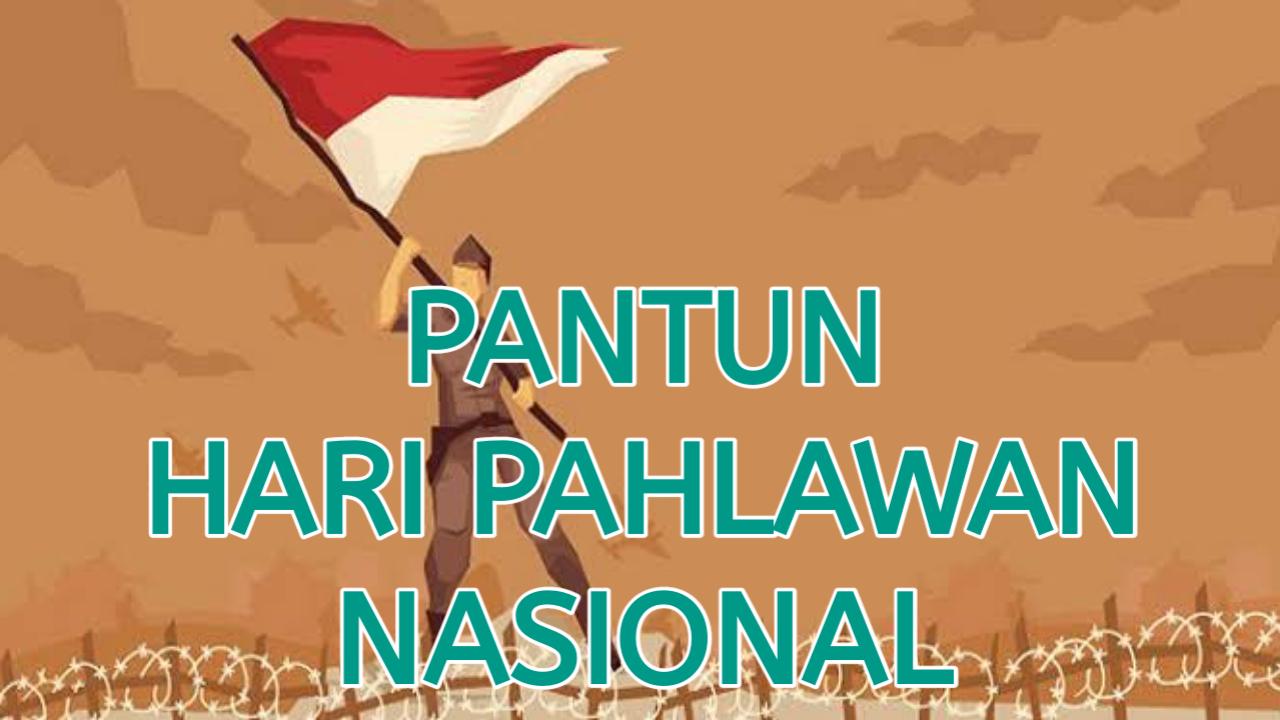 Pantun Ucapan Selamat hari Pahlawan Nasional 10 November 2019