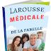 Télécharger gratuitement : Larousse Médicale de La Famille