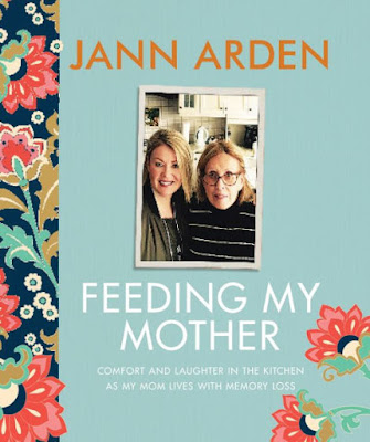 Jan Arden's Feeding My Mother Book Review