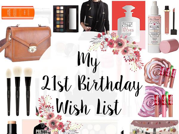 My 21st Birthday Wish List