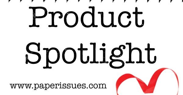 Happy Arty Days: Paper Issues: Product Spotlight