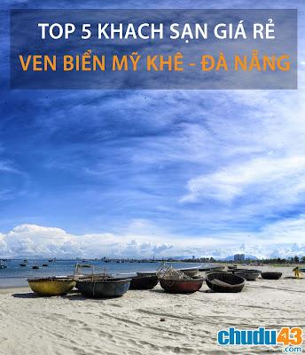 Top 5 khách sạn giá rẻ ven biển Mỹ Khê - Đà Nẵng (Chudu43.com)