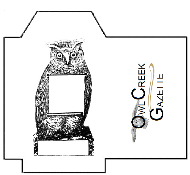 Owl Creek Gazette: For the Owlets