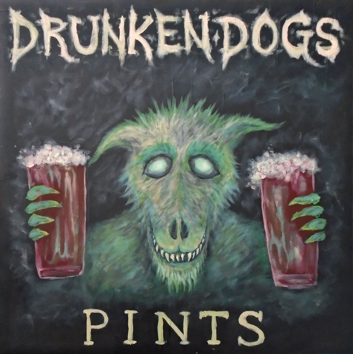 Drunken Dogs Pints Self Released Release Date March 12 2016 Running Time 3422 14 Tracks