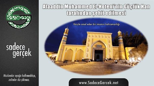 Alaaddin Muhammed El-Hoteni'nin Güçlük Han tarafından şehit edilmesi