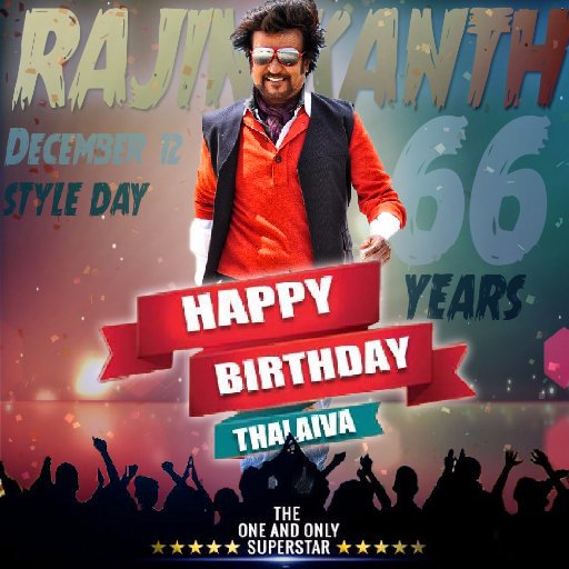 Happy Birthday, Superstar Rajinikanth !