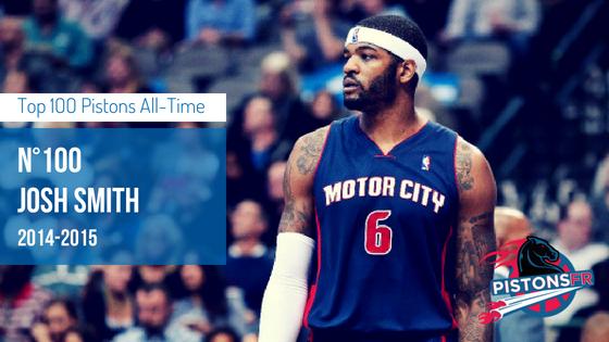 100eme Josh Smith | PistonsFR,actualité des Detroit Pistons en France