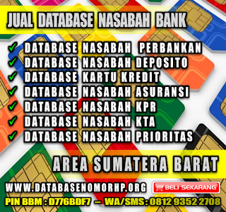 Jual Database Nasabah Bank Wilayah Sumatera Barat