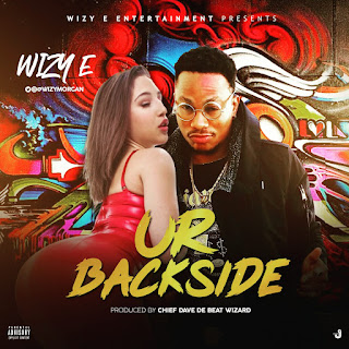 Wizy-E - Ur Back Side