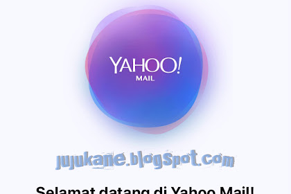 Cara Membuat Yahoo Mail Indonesia Daftar Baru Lewat HP