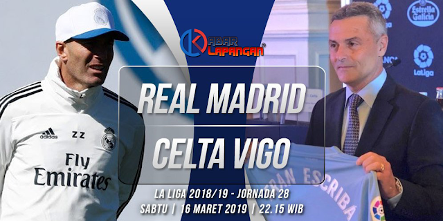 Prediksi Bola Real Madrid vs Celta Vigo Liga Spanyol