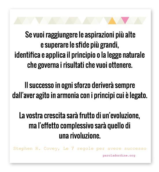 Paroladordine si studia Covey Le 7 regole per avere successo
