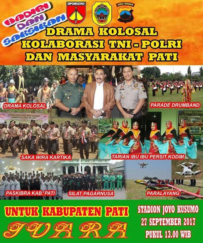 Drama Kolosal Kolaborasi TNI - Polri Bersama Masyarakat PATI