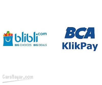 Cara Bayar Pesanan Di Blibli.com Via BCA KlikPay