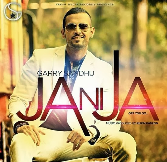 ja ni ja,garry sandhu,new song,lyrics,chandra sarai