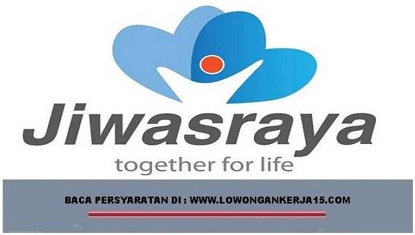 Lowongan Kerja Calon Pegawai PT Asuransi Jiwasraya (Persero) Seluruh Indonesia