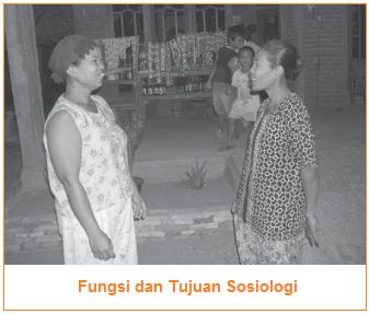 Fungsi dan Tujuan Sosiologi