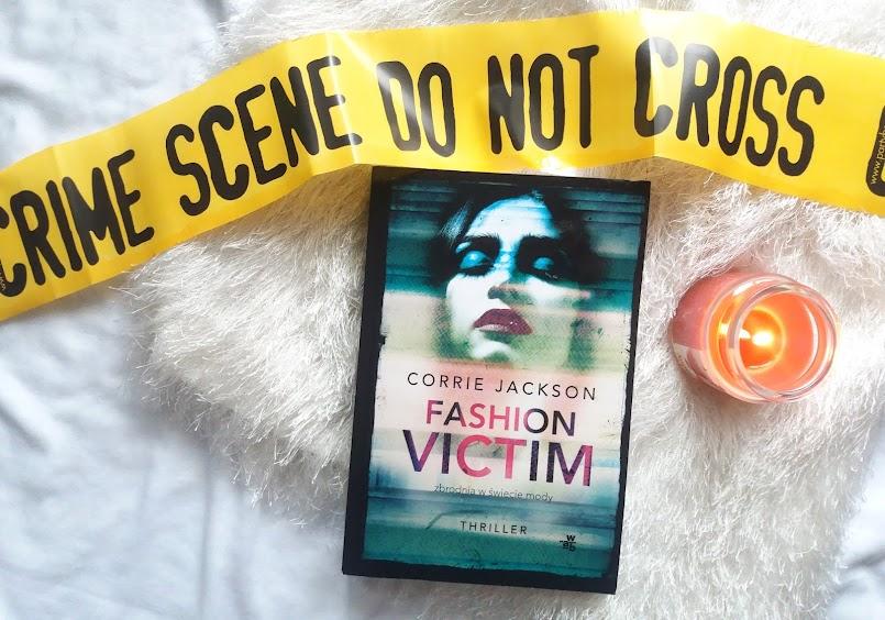 """Zbrodnia w świecie mody: """"Fashion victim"""" - Corrie Jackson"""