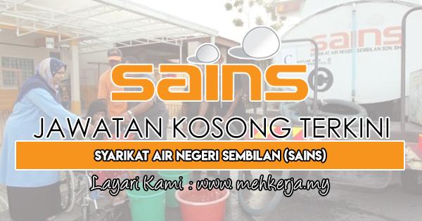 Jawatan Kosong Terkini 2018 di Syarikat Air Negeri Sembilan (SAINS)