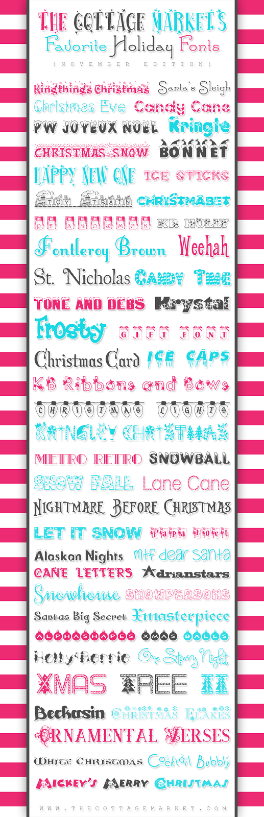http://www.thecottagemarket.com/2013/11/50-free-holiday-fonts.html